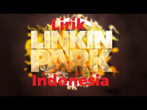 LinkinPark-Burn it down-Lirik Terjemahan