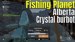 Fishing Planet Alberta crystal burbot
