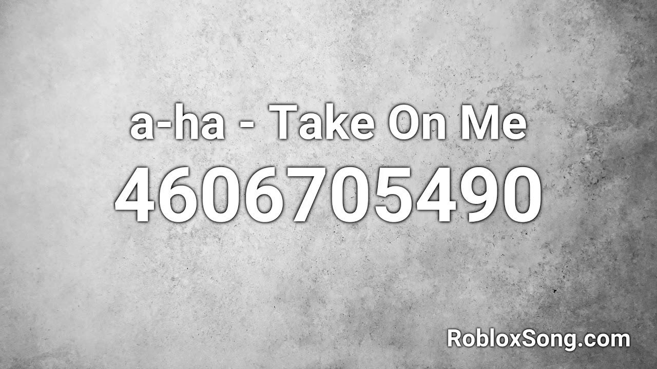A Ha Take On Me Roblox Id Roblox Music Code Youtube