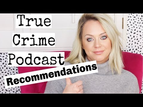 My True Crime Podcast Recommendations