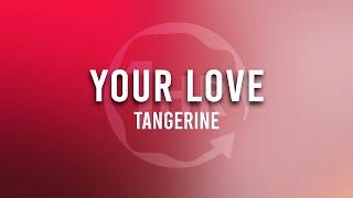 Tangerine - Your Love (1 Hour Loop Music)