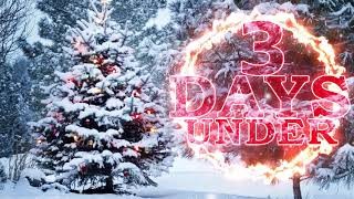 3 Days Under - Christmas Medley