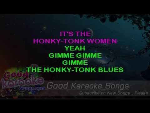 Honky Tonk Women  - The Rolling Stones (Lyrics Karaoke) [ goodkaraokesongs.com ]