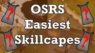 OSRS Easiest Skillcapes | Runescape 2007 Easy Skillcapes