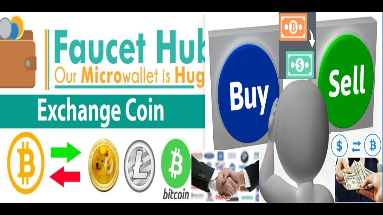 currency exchange faucethub buy and sell bitcoin full complete稼げる