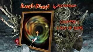 Axel & Pixel Walkthrough - Chapter 1 - A Ray Of Hope