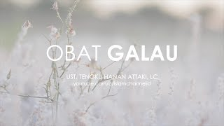 Video HANAN ATTAKI - OBAT GALAU download MP3, 3GP, MP4, WEBM, AVI, FLV Oktober 2017