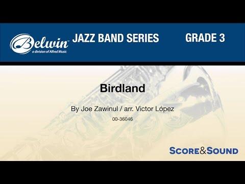 Birdland arr Victor López  Score & Sound