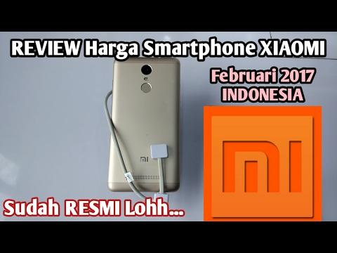 Review Harga Xiaomi | Februari 2017