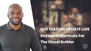 DIVI Feature Update LIVE - Keyboard Shortcuts For The Visual Builder