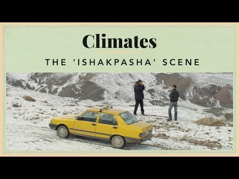 Climates - The 'Ishakpasha' Scene