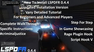 How To Install LSPDFR 0.4.4 Updated!