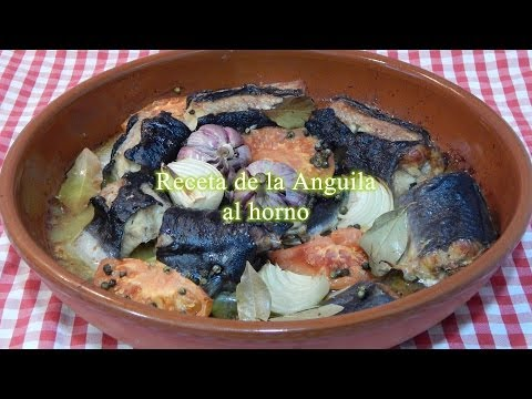 Receta de la anguila al horno, forma tradicional