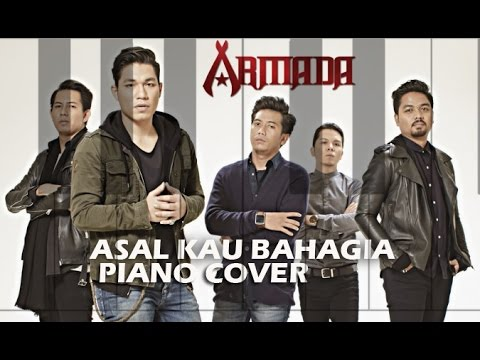 Download Armada - Asal Kau Bahagia ( Piano Cover )