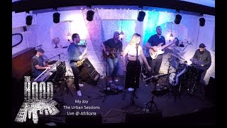 The Hood ֎ The Urban Sessions Live ֎ My Joy (Leela James Cover)
