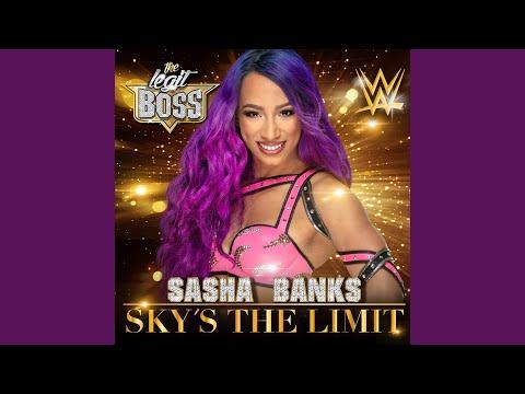 Sky's the Limit (Sasha Banks)