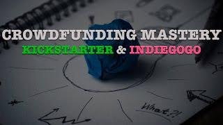 Crowdfunding for Kickstarter and Indiegogo