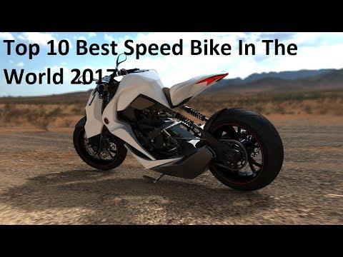 Top 10 Best Speed Bike In The World 2017