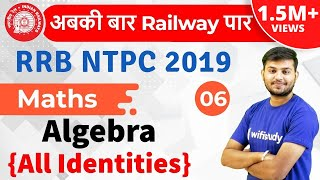 12:30 PM - RRB NTPC 2019 | Maths by Sahil Sir | Algebra (All Identities)