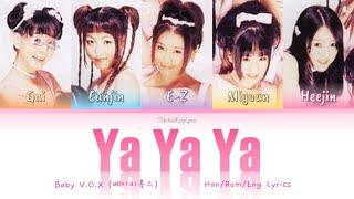 Baby V.O.X (베이비복스)  Ya Ya Ya (야야야) - Han/Rom/Eng Lyrics (가사)…