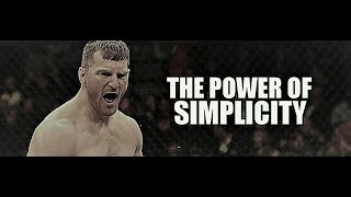 Stipe Miocic  The Power Of Simplicity
