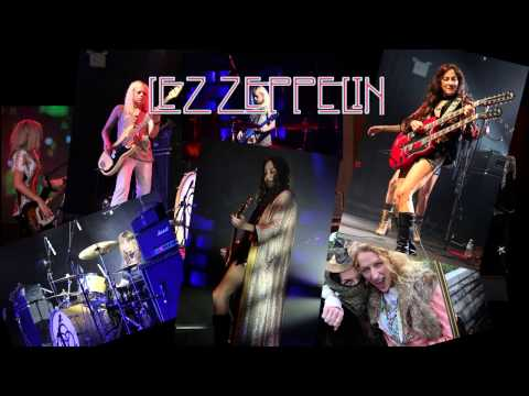Lez Zeppelin   The Song Remains The Same 30 Sec Trailer Now Playing