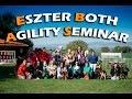 Eszter Both Agility Seminar - Greece 2016