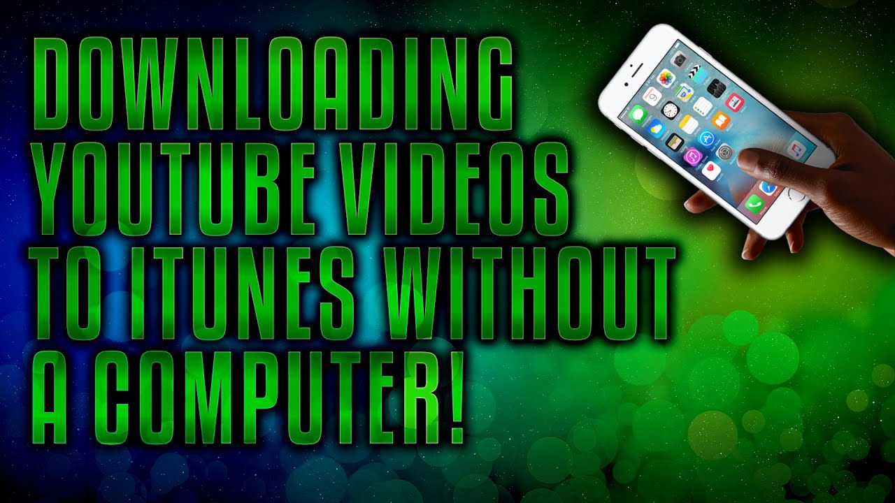 Downloading youtube videos to itunes library ios no pc required downloading youtube videos to itunes library ios no pc required jailbroken ios 7 8 youtube ccuart Image collections