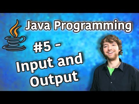 java-programming-tutorial-5---input-and-output
