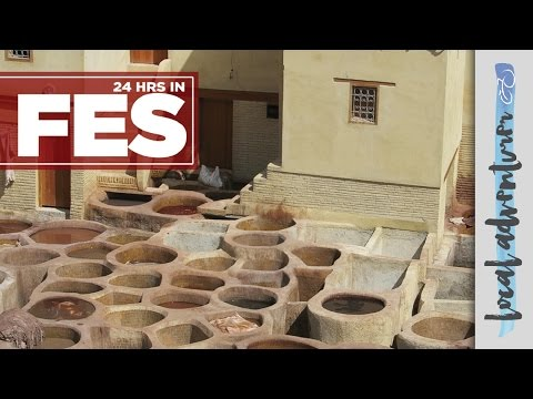24 HOURS IN FES (FEZ) MOROCCO | Local Adventurer