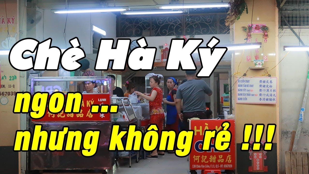 Review Chè Hà Ký - Một trong những quán chè lâu năm ở quận 5 - Du Lịch Ăn Uống Sài Gòn
