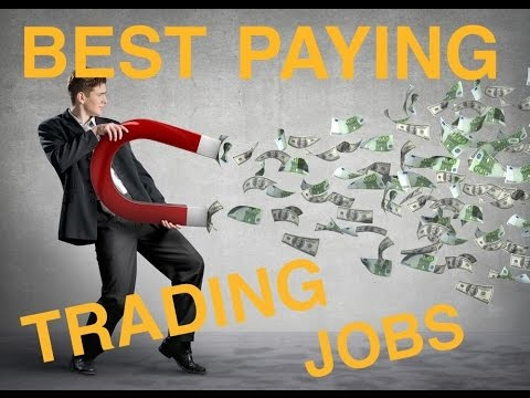 Best Paying Trading Jobs