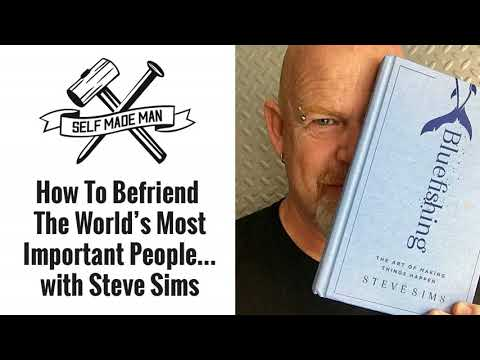 How To Befriend The World's Most Important People… with Stev