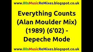 Everything Counts (Alan Moulder Mix) - Depeche Mode | 80s Dance Music | 80s Club Mixes | 80s Club