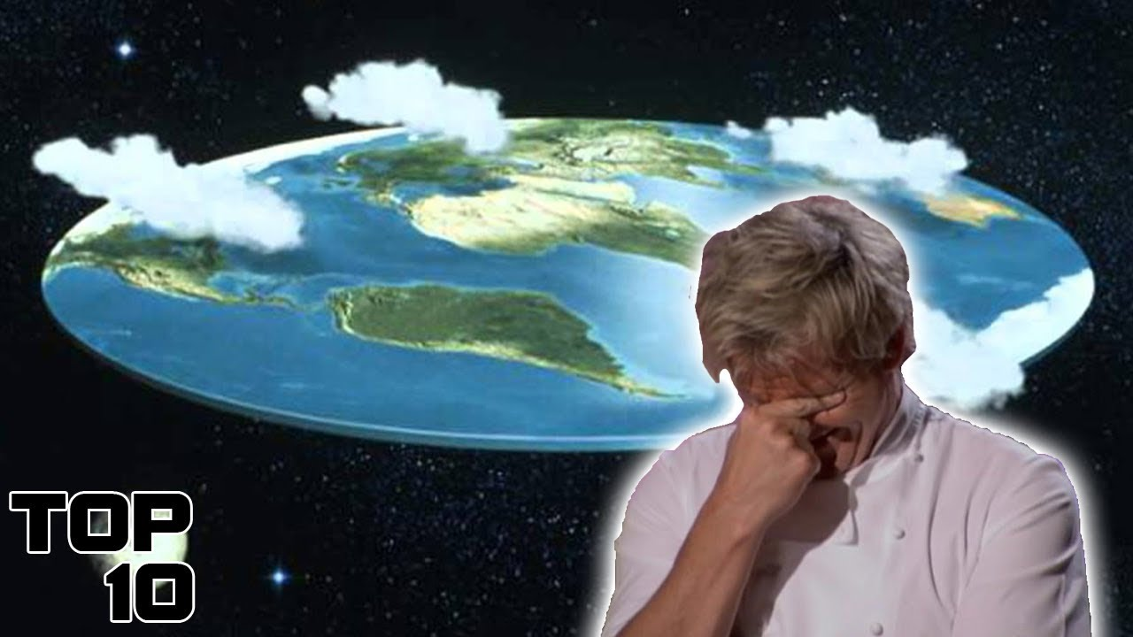 Top 10 Dumbest Flat Earth Arguments Youtube