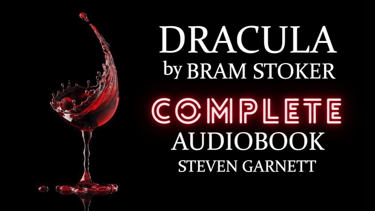 DRACULA by Bram Stoker | FULL AUDIOBOOK Part 1 of 3 | Classic English Lit. UNABRIDGED & COMPLETE
