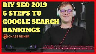 DIY SEO 2019 |  6 Steps To Google Search Rankings