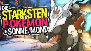 Die 10 Stärksten Pokemon In Sonne & Mond ! | Overpowerte Pokemon! | Pokemon Sonne & Pokemon Mond