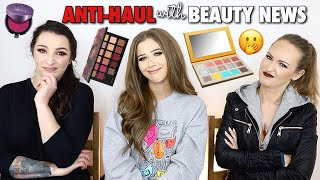 ANTI-HAUL With Beauty News! Kat Von D, Jeffree Star & Huda Beauty