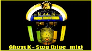 Ghost_k_-_Stop_(blue_mix)