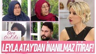 Leyla Atay'dan inanılmaz itiraf! - Esra Erol'da 1 Şubat 2018