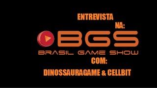 BGS 2014 - Entrevista com: Dinossauragame e Cellbit