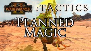 PLANNED MAGIC! - Total War Tactics: Warhammer 2