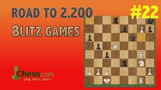 Road to 2200 Blitz Rating in Chess.com | #22