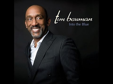 Tim Bowman  -  You Are