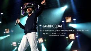 Jamiroquai - White Knuckle Ride (Funky Piano Instrumental Movin Mix 2014)
