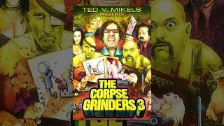 The Corpse Grinders 3   Full Horror Movie