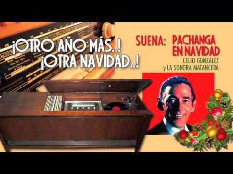 Pachanga en Navidad - Celio González y la Sonora Matancera