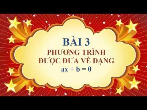 Toán học lớp 8 – Bài 3 – Phương trình đưa được về dạng ax + b = 0