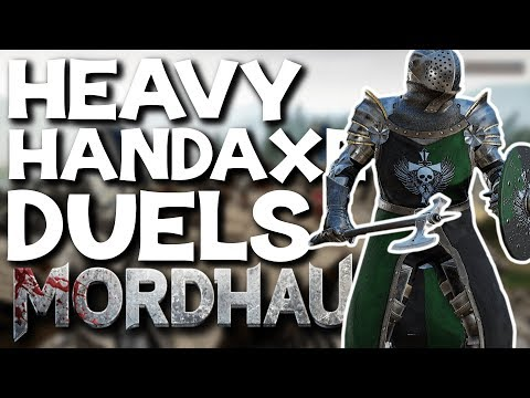 Heavy Handaxe Dueling Session - Mordhau Commentary Gameplay